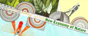 NEW ECONOMY OF NATURE